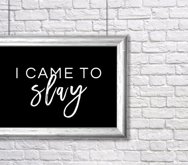i came to slay | beyonce art | inspirational art | gallery walls | art for gallery wall | beyonce artwork | slay art | slayage