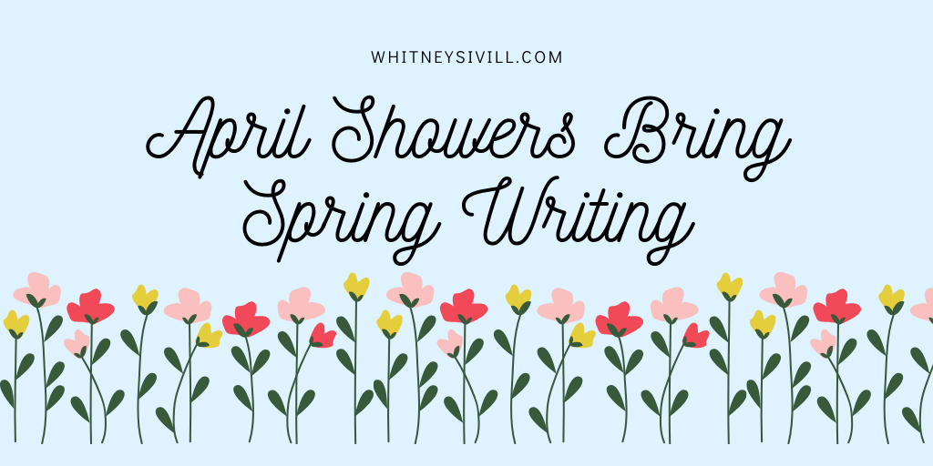 april showers bring spring writing