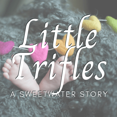 sweetwater saga little trifles short story