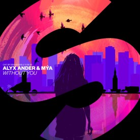Alyx Ander & Mya - Without You