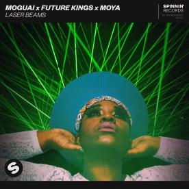Moguai x Future Kings x MOYA - Laser Beams