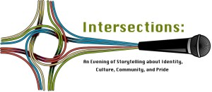 "A series of colored cables come from the cardinal directions, loop together, and feed into a microphone. Text says ""Intersections:  An evening of storytelling about identity, culture, community, and pride."