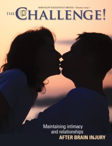 Cover of the Brain Injury Association of America's journal, The Challenge issue on Maintaining Intimacy shows a couple kissing lit by the sunset.