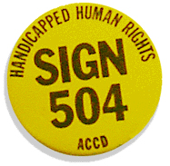 "Yellow pin with ""Handicapped Human Rights Sign 504 ACCD in text"""