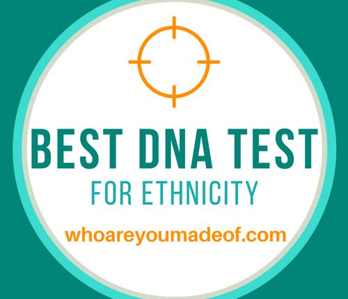 Best DNA Test For Ethnicity