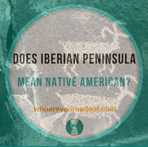 Does Iberian Peninsula Mean Native American_