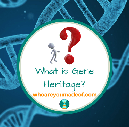 What is Gene Heritage_(1)