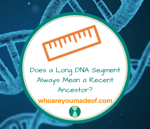 Does a Long DNA Segment Always Mean a Recent Ancestor_