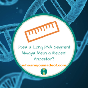 Does a Long DNA Segment Always Mean a Recent Ancestor?