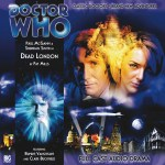 A007 Doctor Who Audiobook Dead London Cover