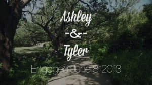 Ashley and Tyler Engaged June 8 2013