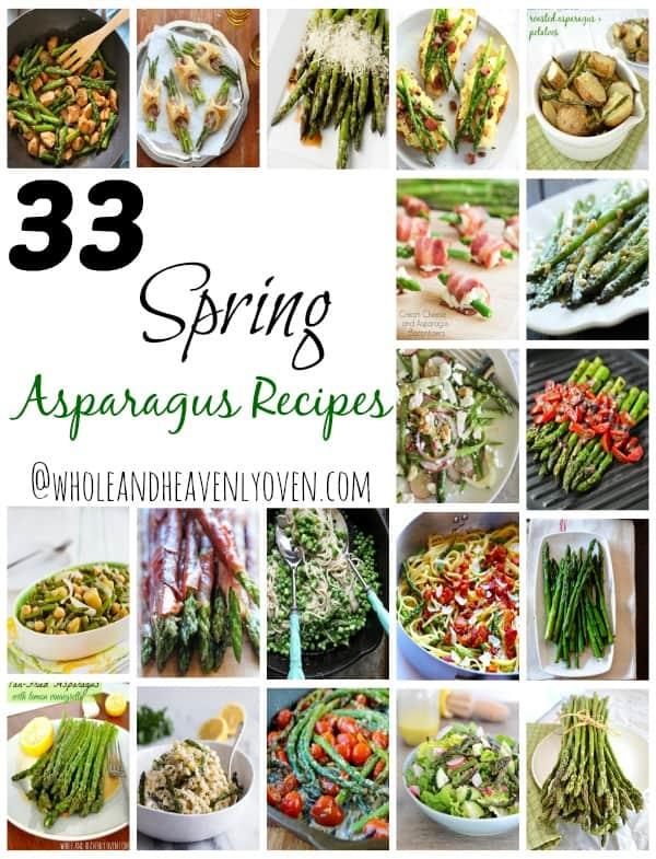 33 Spring Asparagus Recipes | wholeandheavenlyoven.com
