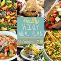 Healthy Weekly Meal Plan Week 78