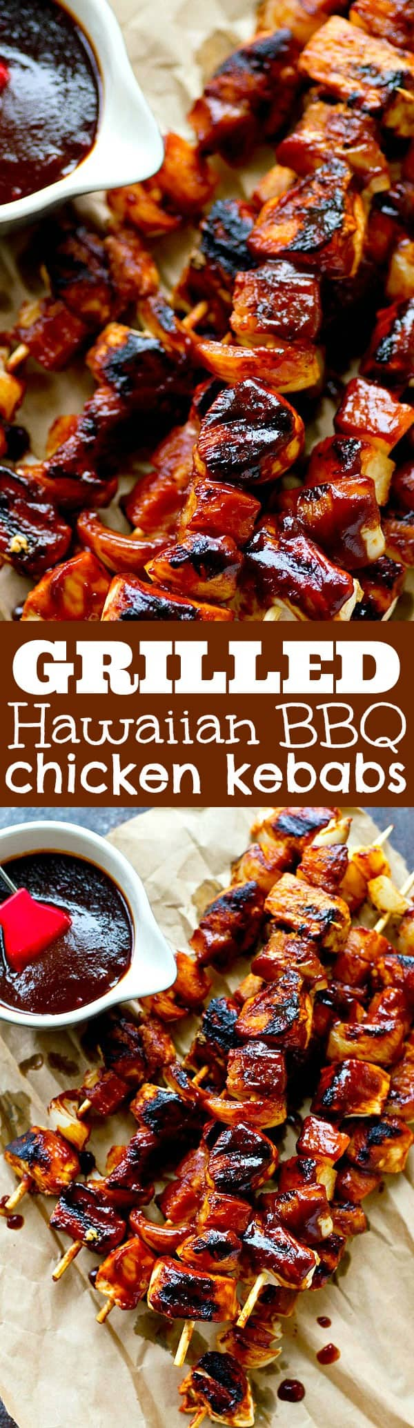 Homemade pineapple BBQ sauce makes these easy 20-minute Hawaiian bbq chicken kebabs SO flavorful you'll want to put them on your grill all summer!