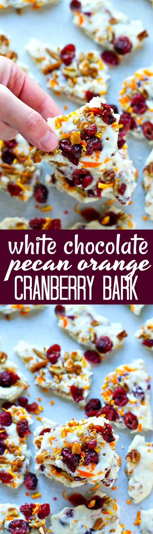 Loaded down with all the goods, this white chocolate pecan orange cranberry bark is great for gifts and is SO incredibly easy to throw together!