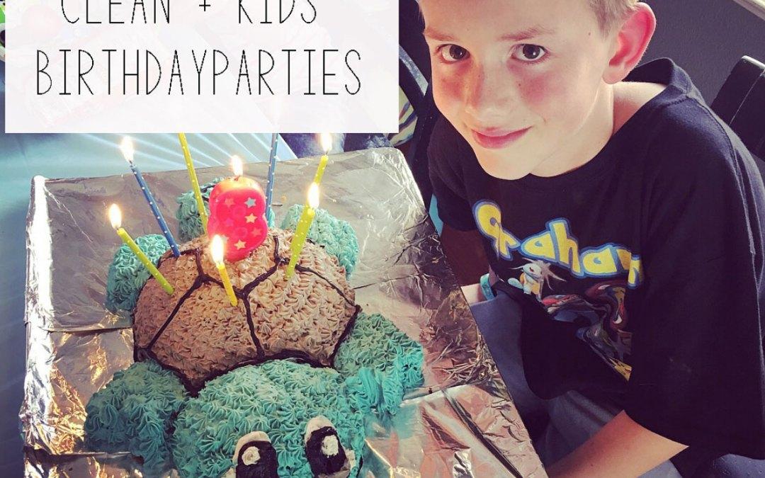 How We Eat Clean + Kids Birthday Parties
