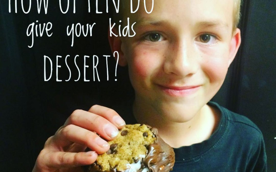How Often Do You Give Your Kids Dessert