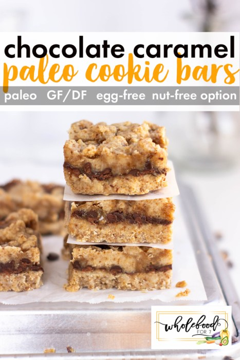 Paleo Chocolate Caramel Cookie Bars - Gluten-free, dairy-free, egg-free with nut-free option