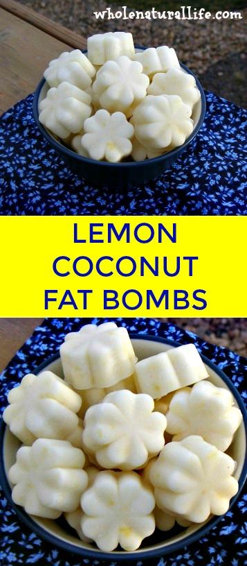 Lemon Coconut Fat Bombs Whole Natural Life