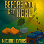 Before You Get Here – Book