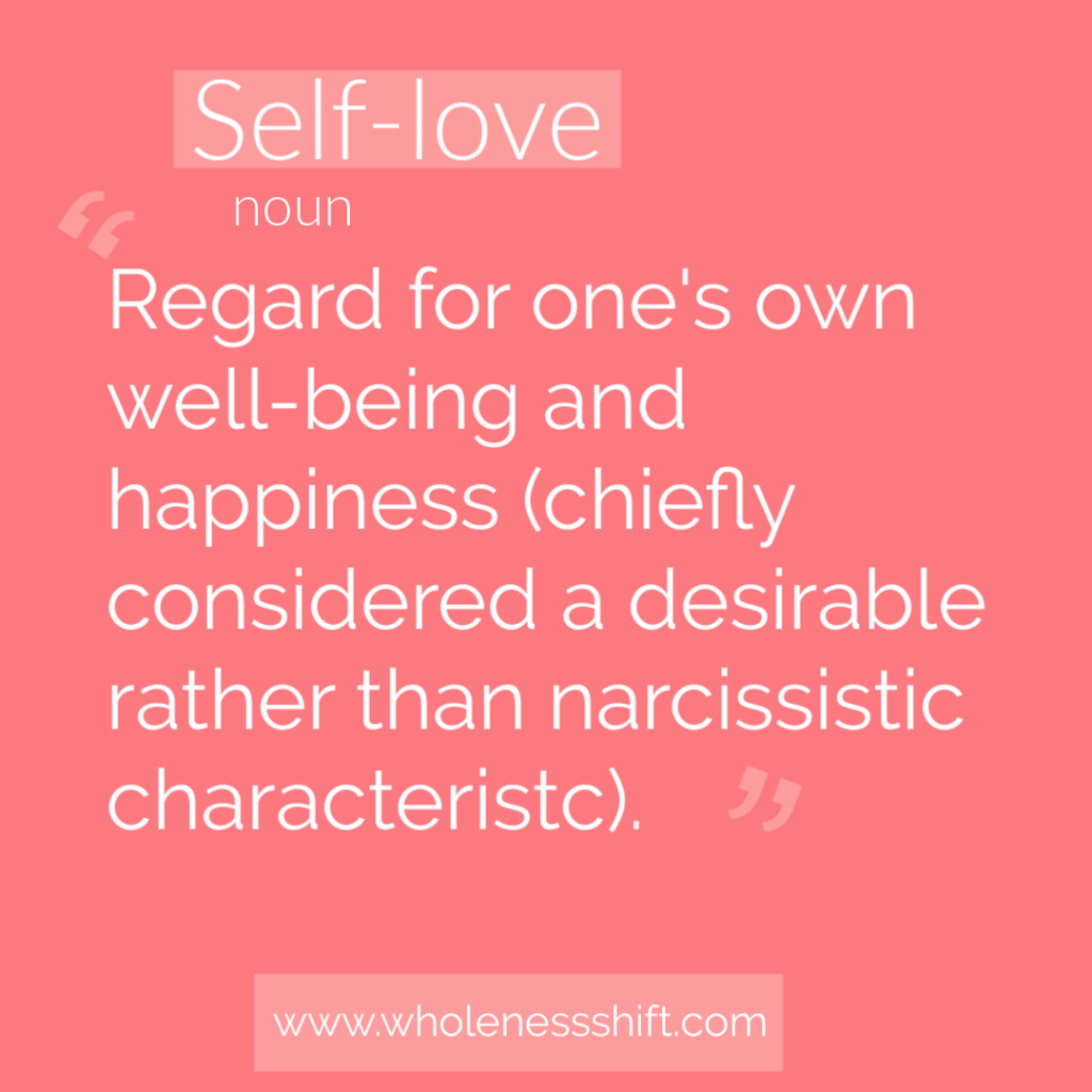 25 Strategies for Self-Love and Self-Care – The Wholeness Shift