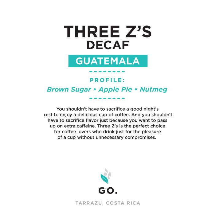 Three Z's Decaf – 3lb Bag