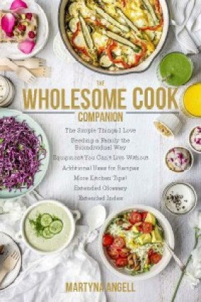The Wholesome Cook Companion eBook