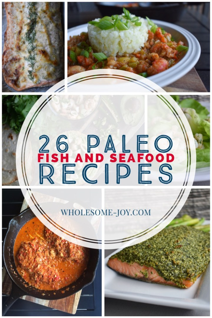 26 Paleo Fish & Seafood Recipes