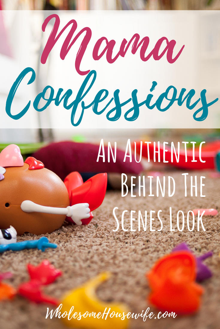 Mama Confessions - An Authentic Behind The Scenes Look