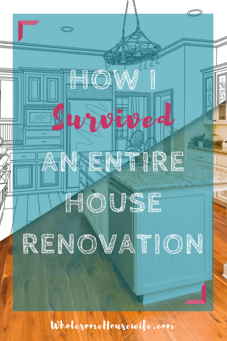 How I Survived An Entire House Renovation