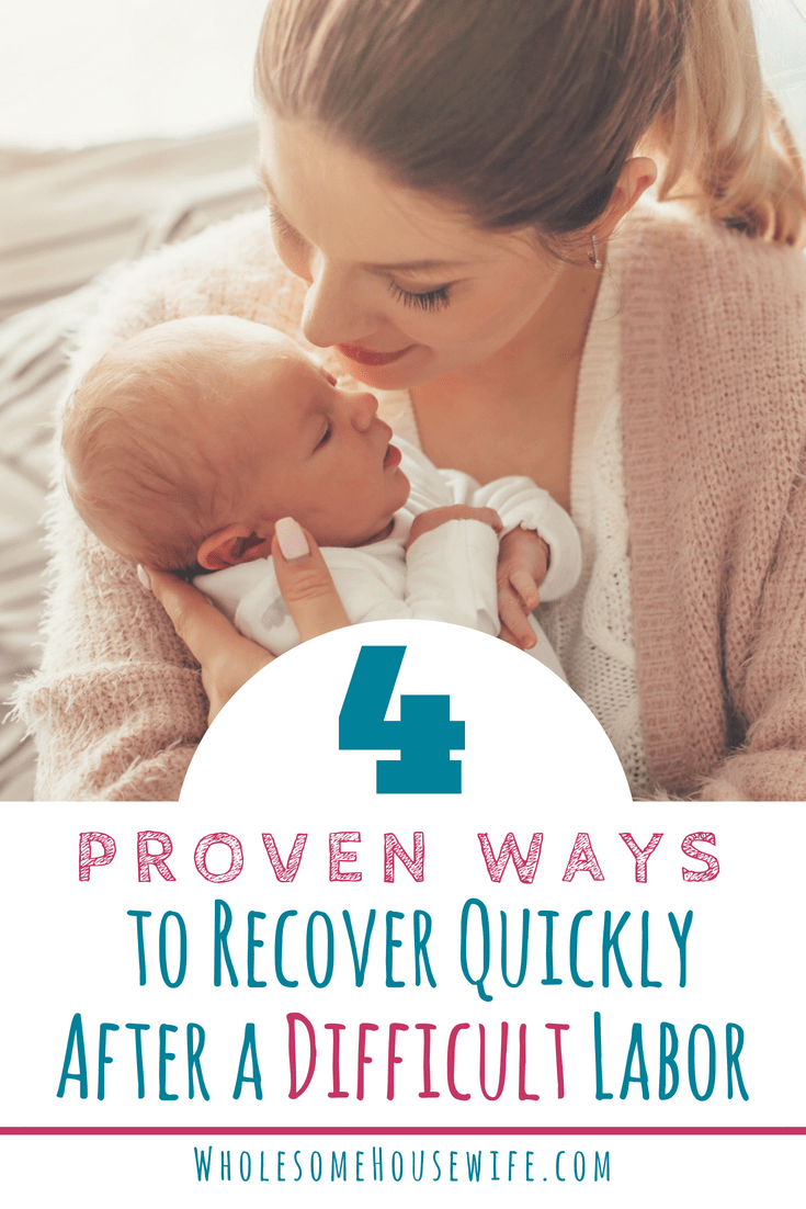 4 Proven Ways to Recover Quickly After a Difficult Labor