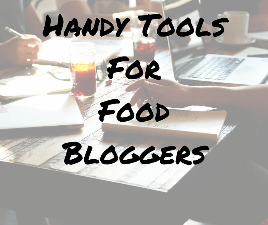 Handy Tools For Food Bloggers