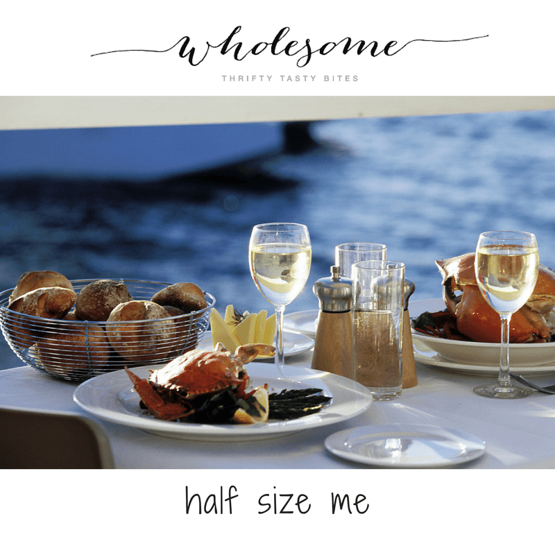 Half Size Me - Food Waste, Portion Sizes, And Dining Out