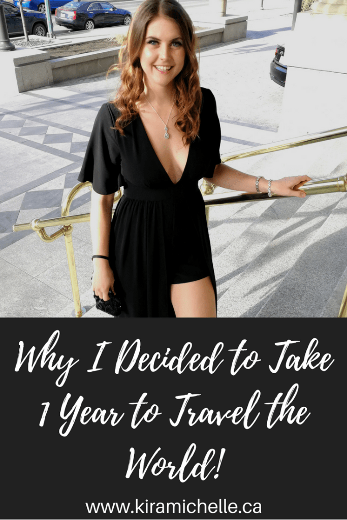 Why I Decided to Take 1 Year to Travel the World