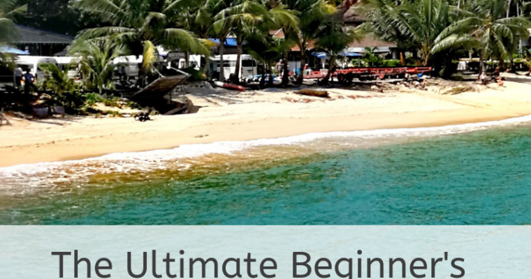 Explore Thailand – The Ultimate Beginner's Backpacking Guide to Thailand