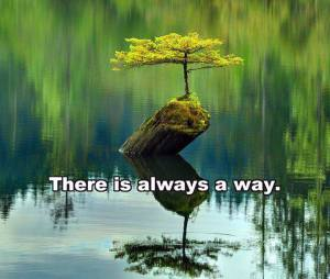 always a way
