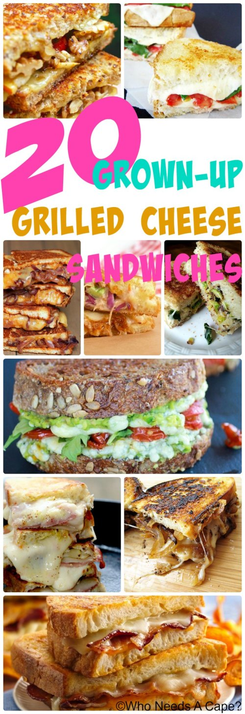 These 20 Grown-Up Grilled Cheese Sandwiches are for the adult palate, with loads of flavor, cheesy goodness and all things fantastic!