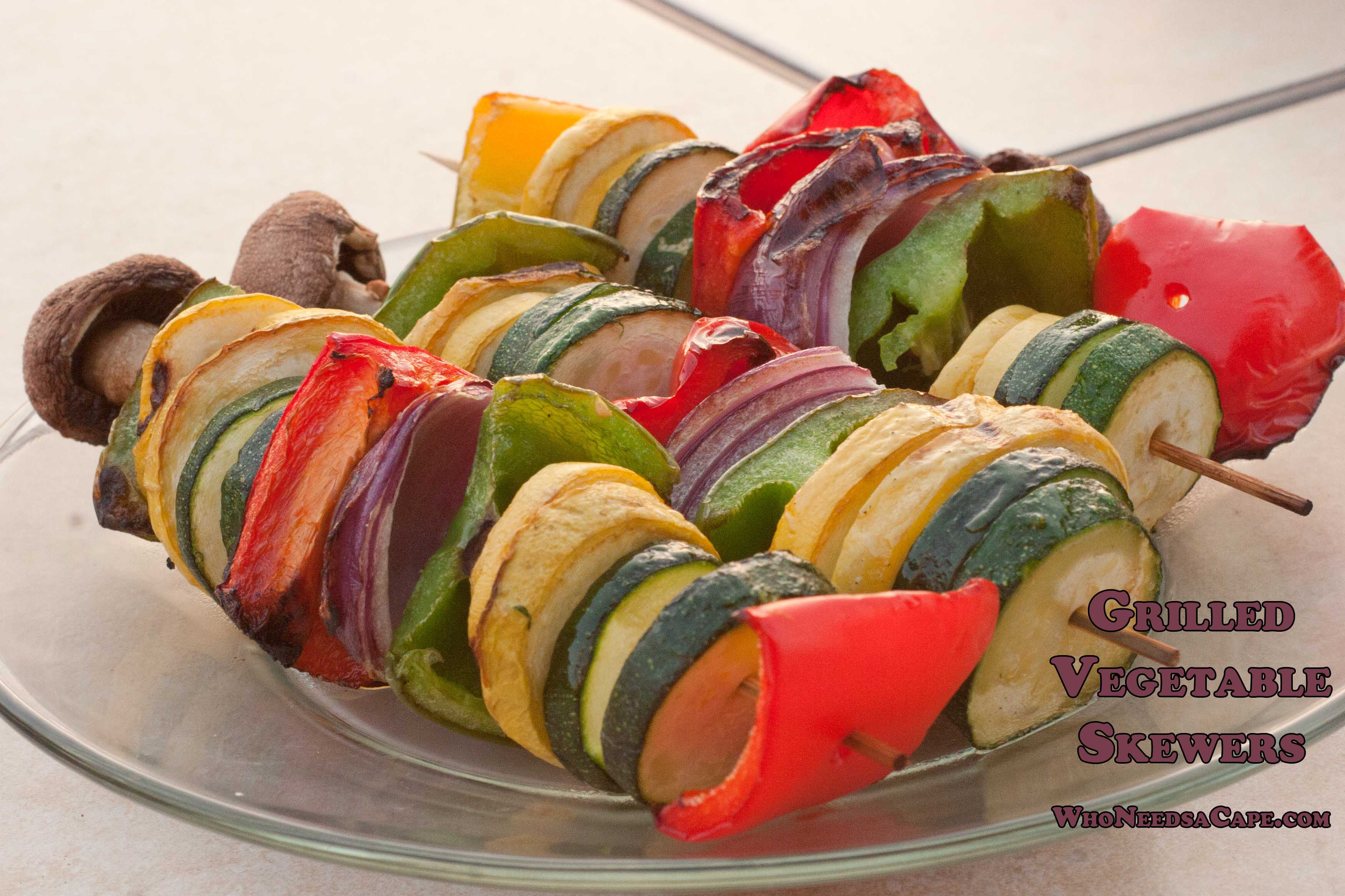 Grilled vegetable skewers who needs a cape - Make perfect grilled vegetables ...