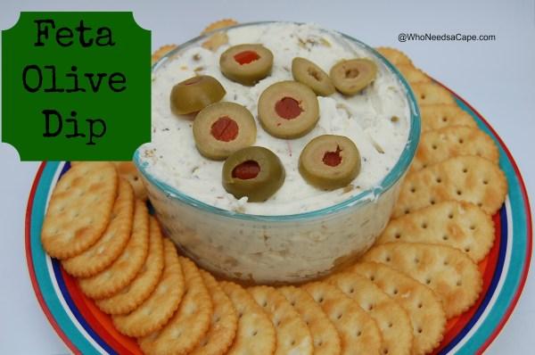 Feta Olive Dip | Who Needs A Cape?