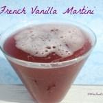 French Vanilla Martini