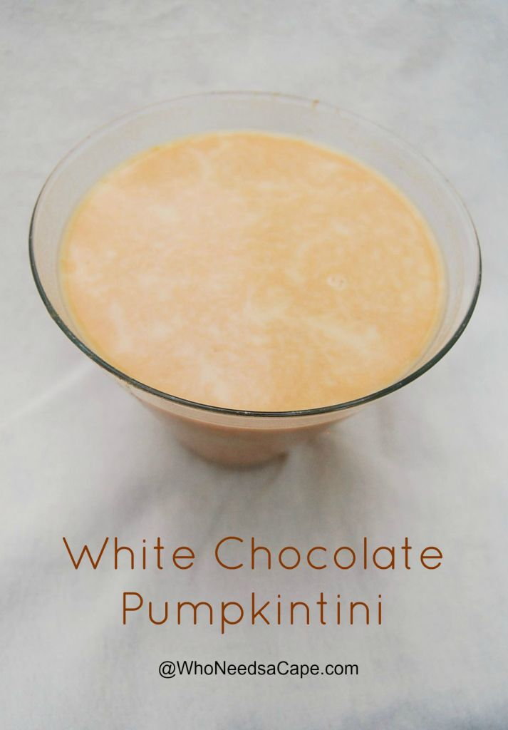 White Chocolate Pumpktini Cocktail | Who Needs A Cape?