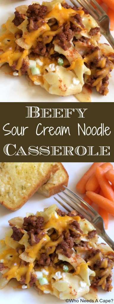 Beefy Sour Cream Noodle Casserole | Who Needs A Cape?