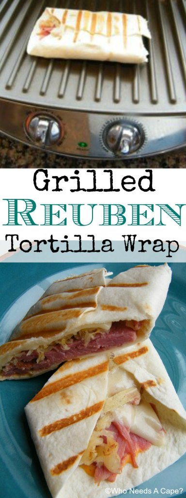 Grilled Reuben Tortilla Wrap | Who Needs A Cape?