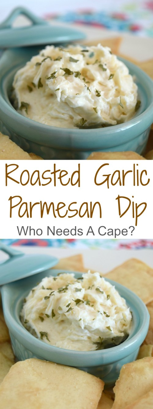 Next time you need an appetizer in a hurry, whip up this flavor packed Roasted Garlic Parmesan Dip. Creamy with delicious flavors, perfect for a crowd. | Who Needs A Cape?