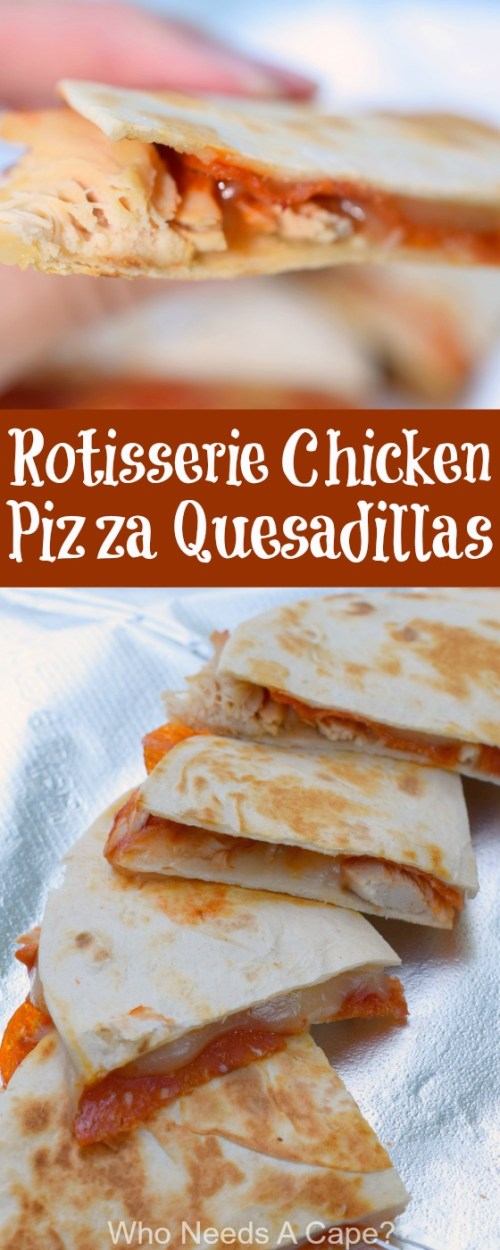 Rotisserie Chicken Pizza Quesadillas are a wonderfully easy snack or meal. Using leftover rotisserie chicken this is a great meal for busy nights.