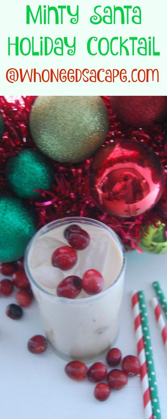 Minty Santa Holiday Cocktail Who Needs a Cape