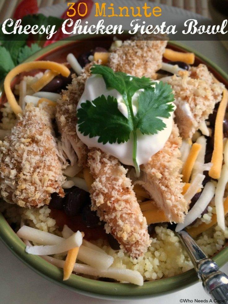 30 Minute Cheesy Chicken Fiesta Bowl