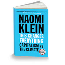 Energy, Climate & Capitalism: This Changes Everything
