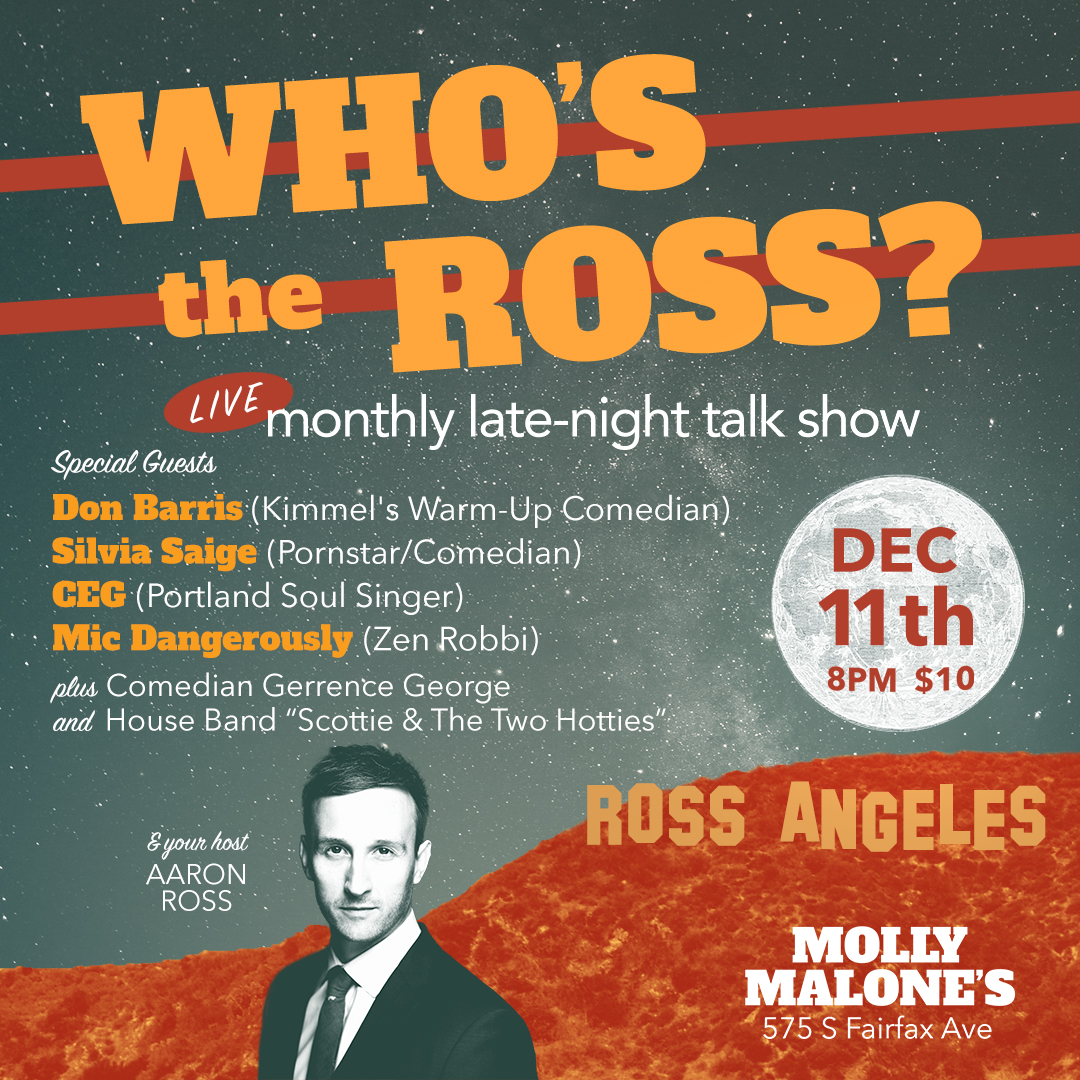 """""""Who's the Ross?"""" Aaron Ross late-night talk show comedy funny live LA Los Angeles comedian performance Don Barris Sylvia Saige music host Kimmel"""