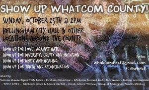 Showing Up For Love October 25th 2pm @ Bellingham City Hall